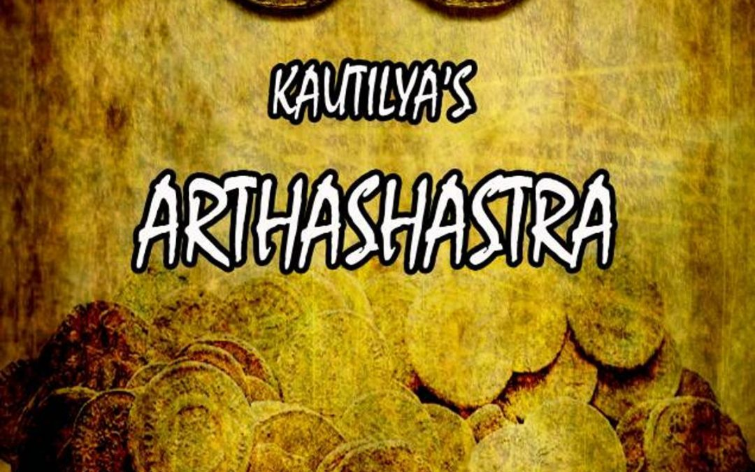 Arthashastra ARTHA REFERS TO THE PURSUIT OF WORLDLY GOODS, PERSONAL SUCCESS, STABILITY, & SOCIAL STATUS.